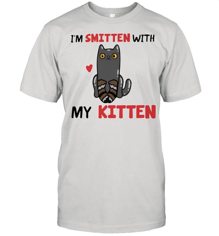 I'm Smitten With My Kitten Cat shirt