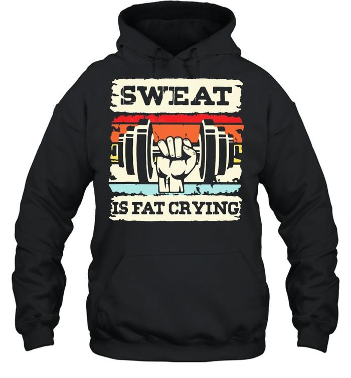 Sweat Is Fat Crying Weightifling Vintage shirt Unisex Hoodie