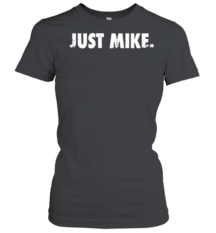 Mike Stud Just Mike shirt Classic Women's T-shirt