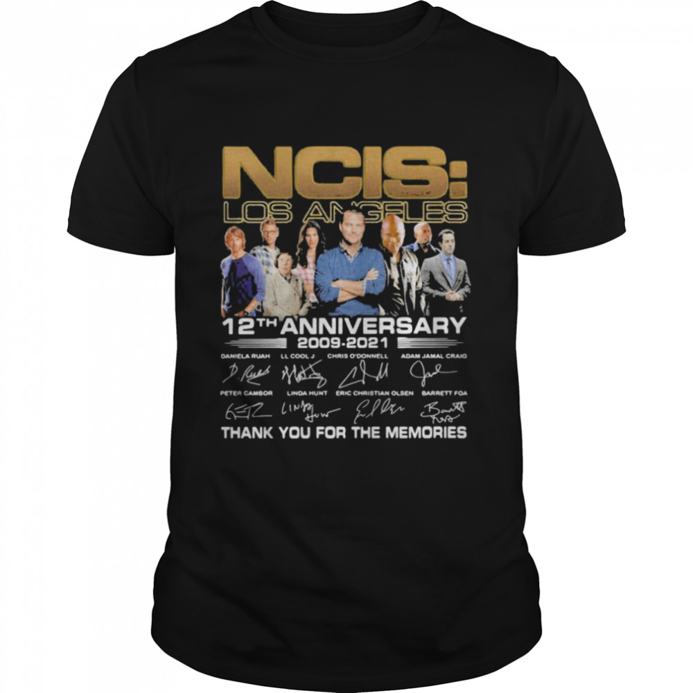 NCIS Los Angeles 12th anniversary 2009 2021 Thank You For The Memories Signature Shirt