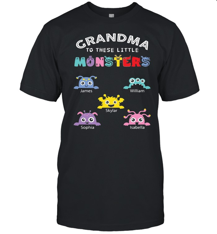 Grandma To These Little Monsters T-shirt