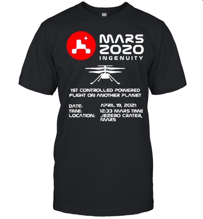 Ingenuity Helicopter Flight Flying Mars 2020 shirt