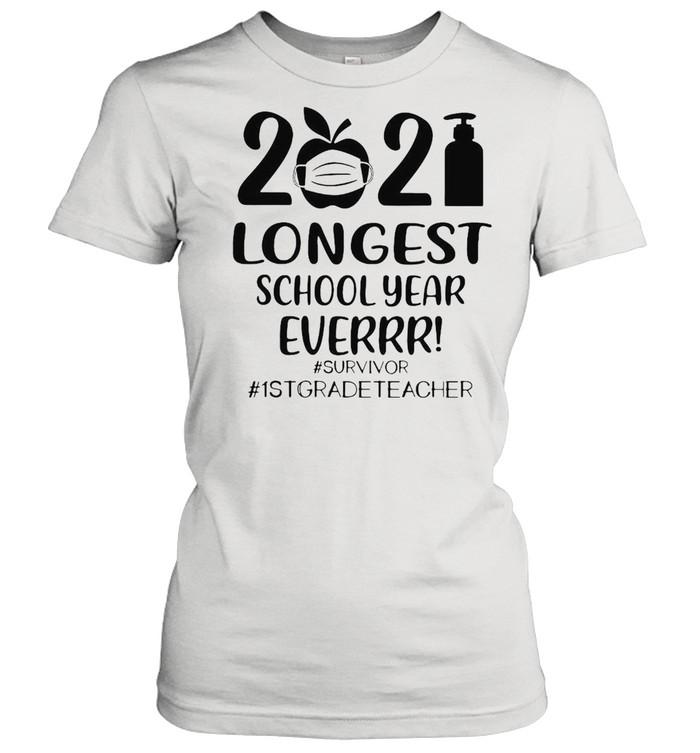 2021 Longest School Year Ever Survivor #1st Grade Teacher T-shirt Classic Women's T-shirt