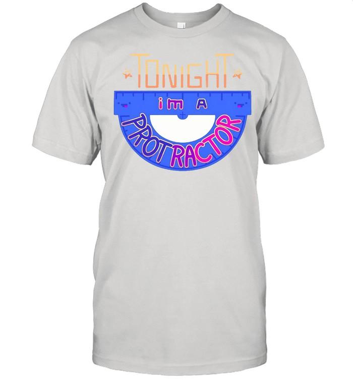 Skeppy Protractor Merch Tonight I'm A Protractor T-shirt